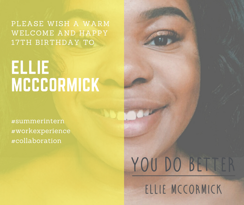 Please Welcome & Wish a Happy 17th Birthday to You Do Better's Ellie McCormick